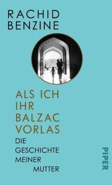 Rachid Benzine: Als ich ihr Balzac vorlas, Buch
