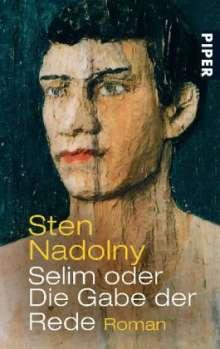 Sten Nadolny: Selim oder Die Gabe der Rede, Buch