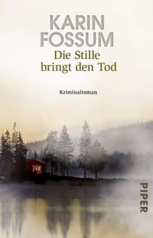 Karin Fossum: Die Stille bringt den Tod, Buch