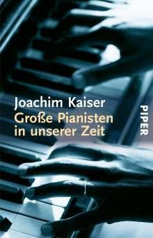 Joachim Kaiser: Große Pianisten in unserer Zeit, Buch