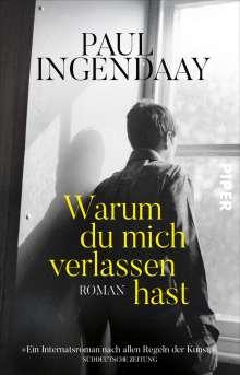 Paul Ingendaay: Warum du mich verlassen hast, Buch