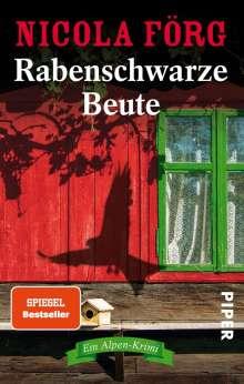 Nicola Förg: Rabenschwarze Beute, Buch