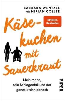 Barbara Wentzel: Käsekuchen mit Sauerkraut, Buch