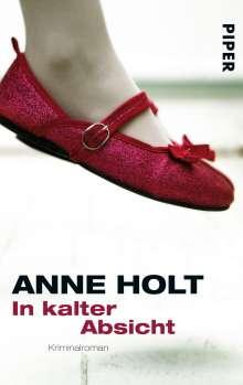 Anne Holt: In kalter Absicht, Buch