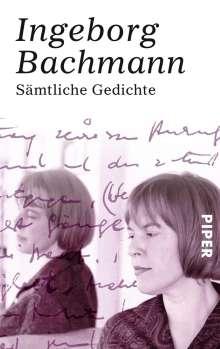 Ingeborg Bachmann: Sämtliche Gedichte, Buch
