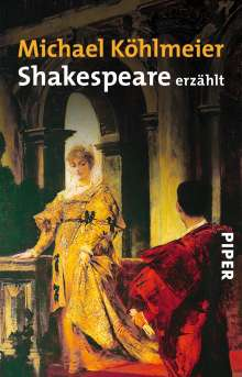 Michael Köhlmeier: Shakespeare erzählt, Buch