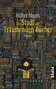 Walter Moers: Die Stadt der träumenden Bücher, Buch
