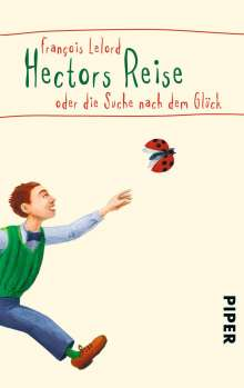 Francois Lelord: Hectors Reise, Buch