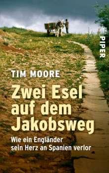 Tim Moore: Zwei Esel auf dem Jakobsweg, Buch