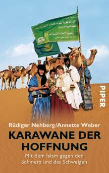 Rüdiger Nehberg: Karawane der Hoffnung, Buch