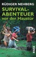Rüdiger Nehberg: Survival-Abenteuer vor der Haustür, Buch