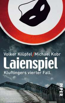 Volker Klüpfel: Laienspiel, Buch