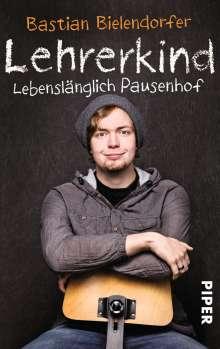 Bastian Bielendorfer: Lehrerkind, Buch