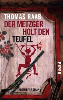 Thomas Raab: Der Metzger holt den Teufel, Buch