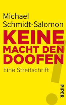Michael Schmidt-Salomon: Keine Macht den Doofen, Buch