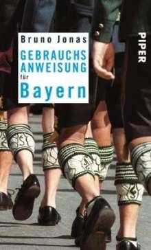 Bruno Jonas: Gebrauchsanweisung für Bayern, Buch