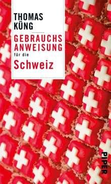 Thomas Küng: Gebrauchsanweisung für die Schweiz, Buch