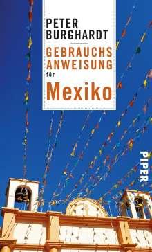 Peter Burghardt: Gebrauchsanweisung für Mexiko, Buch
