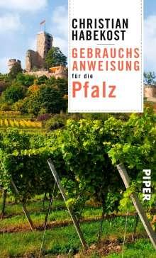 Christian Habekost: Gebrauchsanweisung für die Pfalz, Buch