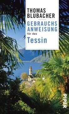 Thomas Blubacher: Gebrauchsanweisung für das Tessin, Buch