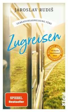 Jaroslav Rudis: Gebrauchsanweisung fürs Zugreisen, Buch