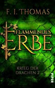 F. I. Thomas: Flammendes Erbe, Buch