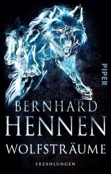 Bernhard Hennen: Wolfsträume, Buch