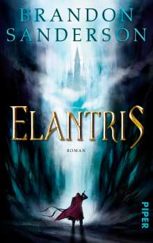 Brandon Sanderson: Elantris, Buch