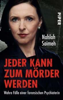 Nahlah Saimeh: Jeder kann zum Mörder werden, Buch