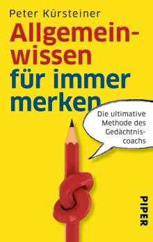 Peter Kürsteiner: Allgemeinwissen für immer merken, Buch