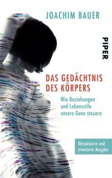 Joachim Bauer: Das Gedächtnis des Körpers, Buch