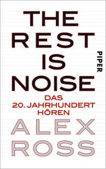 Alex Ross: The Rest is Noise, Buch