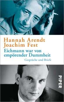 Hannah Arendt: Eichmann war von empörender Dummheit, Buch