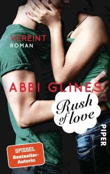 Abbi Glines: Rush of Love - Vereint, Buch