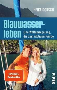 Heike Dorsch: Blauwasserleben, Buch