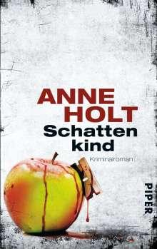 Anne Holt: Schattenkind, Buch