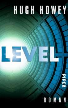 Hugh Howey: Level, Buch