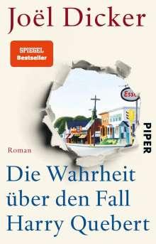 Joël Dicker: Die Wahrheit über den Fall Harry Quebert, Buch