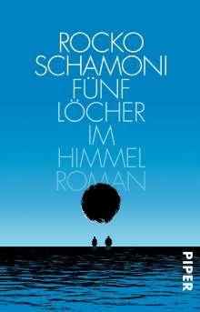 Rocko Schamoni: Fünf Löcher im Himmel, Buch