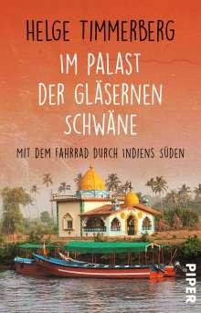 Helge Timmerberg: Im Palast der gläsernen Schwäne, Buch