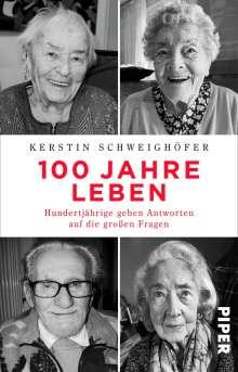 Kerstin Schweighöfer: 100 Jahre Leben, Buch