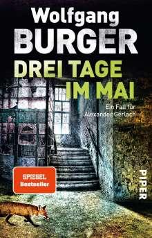Wolfgang Burger: Drei Tage im Mai, Buch