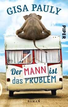 Gisa Pauly: Der Mann ist das Problem, Buch