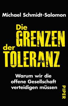Michael Schmidt-Salomon: Die Grenzen der Toleranz, Buch