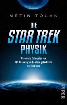 Metin Tolan: Die STAR TREK Physik, Buch
