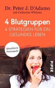 Peter J. D'Adamo: 4 Blutgruppen - 4 Strategien für ein gesundes Leben, Buch