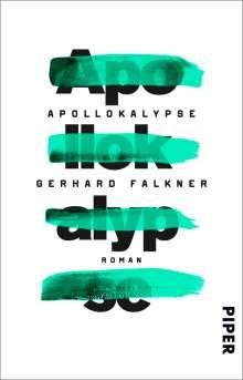 Gerhard Falkner: Apollokalypse, Buch
