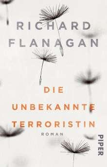 Richard Flanagan: Die unbekannte Terroristin, Buch