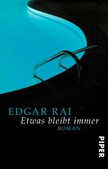 Edgar Rai: Etwas bleibt immer, Buch
