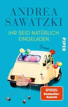 Andrea Sawatzki: Ihr seid natürlich eingeladen, Buch